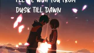 ZAYN - DUSK TILL DAWN (chorus) ft. Sia