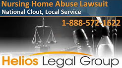 Nursing Home Abuse (Elder Abuse) Lawsuit - Helios Legal Group - Lawyers & Attorneys