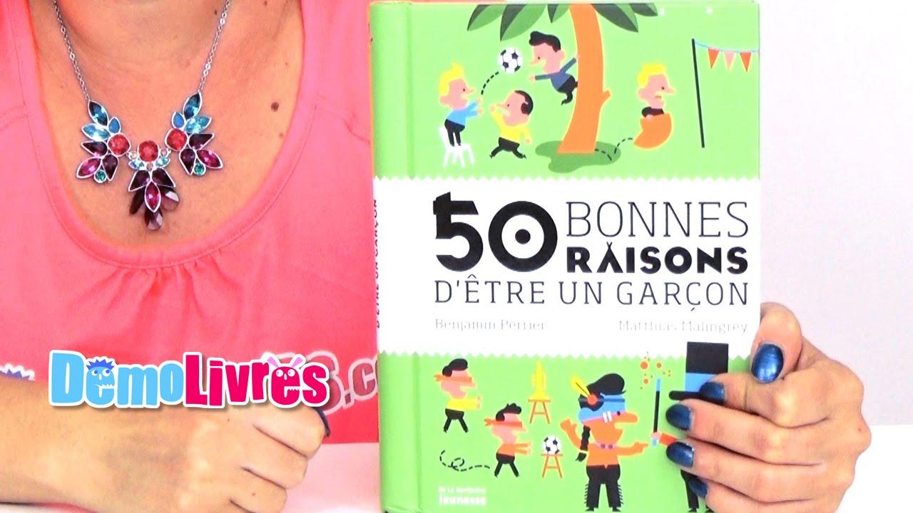 50 Bonnes Raisons D Etre Un Garcon Livre Enfant 6 8 Ans Demo Livres