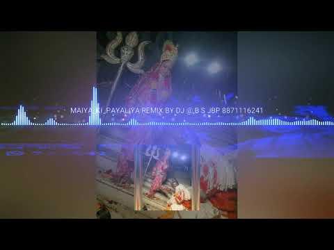 Maiya ki Payal Remix by dj abs JBP 8871116241