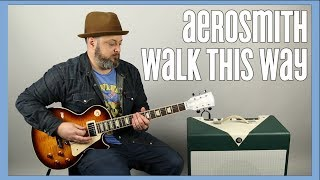 Aerosmith Walk This Way Guitar Lesson + Tutorial