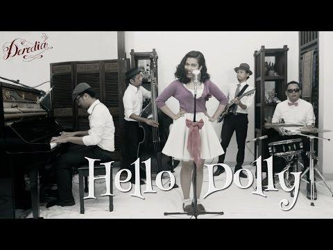 #LIVEATKLAUS | Deredia - Hello Dolly