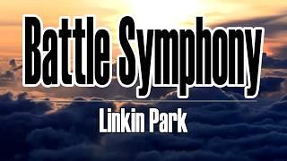 Linkin Park - Battle Symphony(Lyrics)