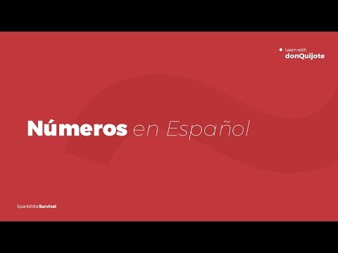 Spanish Numbers  Learn Numbers in Spanish 1-100 | don Quijote