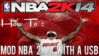How To: Mod NBA 2K14 With A USB Xbox 360