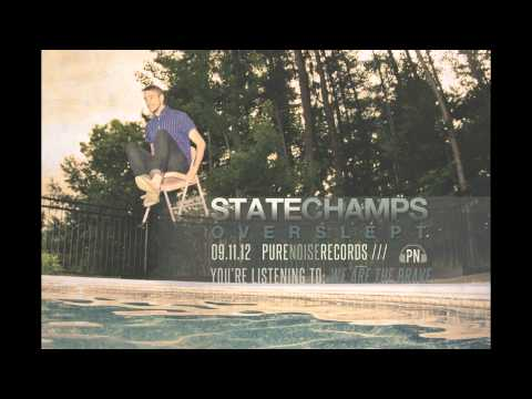 State Champs We Are The Brave