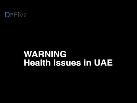 Warning - UAE Health Issues, Dr Deena Al Qedrah