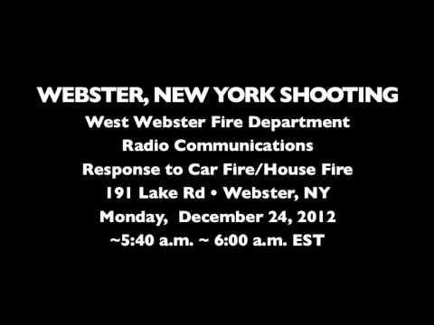 FIRE RADIO AUDIO: Shooting at West Webster Firefighters, 191 Lake Rd, Webster, New York