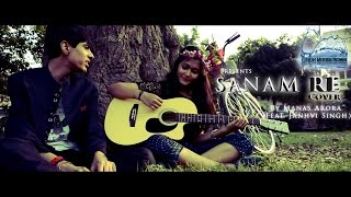 Sanam Re (Cover) | By Manas Arora | Feat. Janhvi Singh