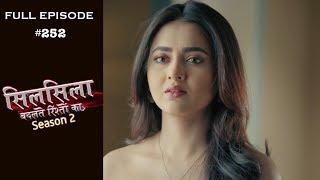 Silsila Badalte Rishton Ka - 21st May 2019 - सिलसिला बदलते रिश्तों का  - Full Episode