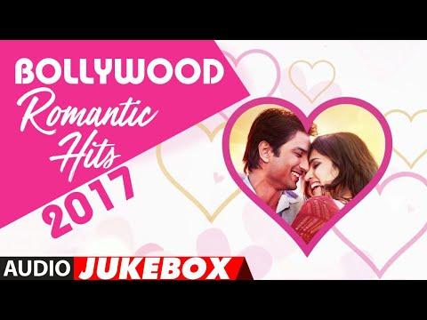 Bollywood Romantic Songs►2017 (Audio Jukebox) | Top Bollywood Love Songs  | Hindi Romantic Songs