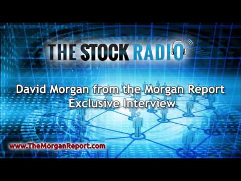 David Morgan from the Morgan Report – Exclusive Interview