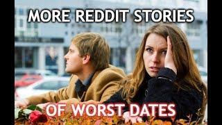 More Reddit Stories of Worst Dates - r/DatingHell Cringe