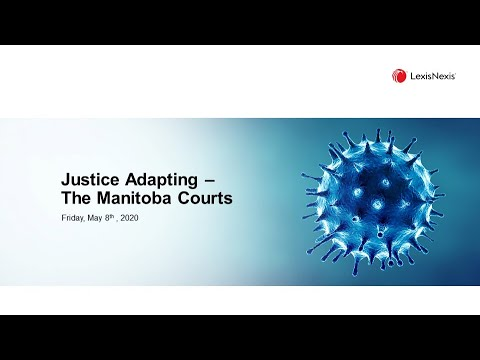 Justice Adapting - The Manitoba Courts