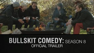 Bullskit Comedy: Season 8 Trailer