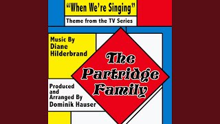 Watch Partridge Family When Were Singing video