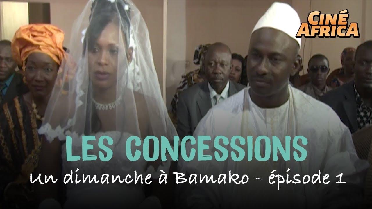 Un dimanche à Bamako - Les Concessions - épisode 1 - Série Malienne
