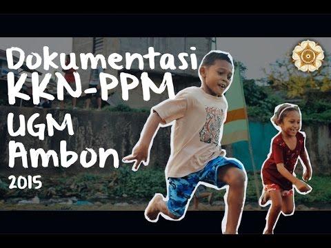 Dokumentasi KKN-PPM UGM Kota Ambon 2015 (Pemenang Kompetisi Video KKN UGM)