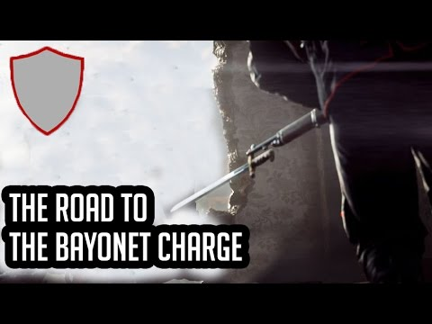 The Road To The Bayonet Charge | Battlefield 1 Gameplay