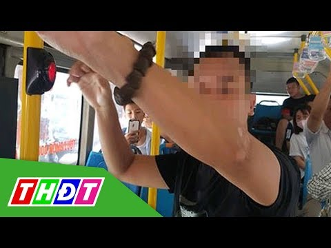 Bắt kẻ biến thái thủ dâm trên xe buýt   THDT