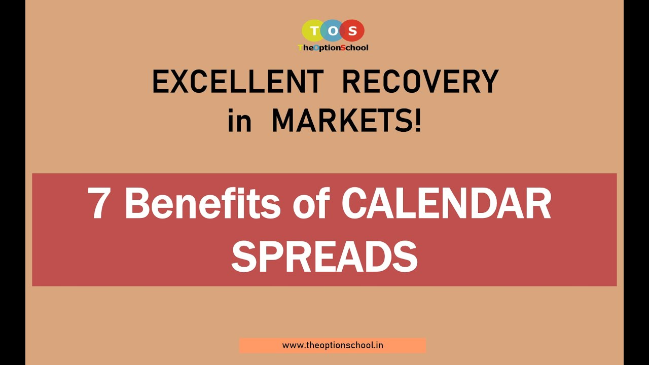 7 Benefits of trading Calendar Spread Option Strategy | by THE OPTION SCHOOL | LIVE