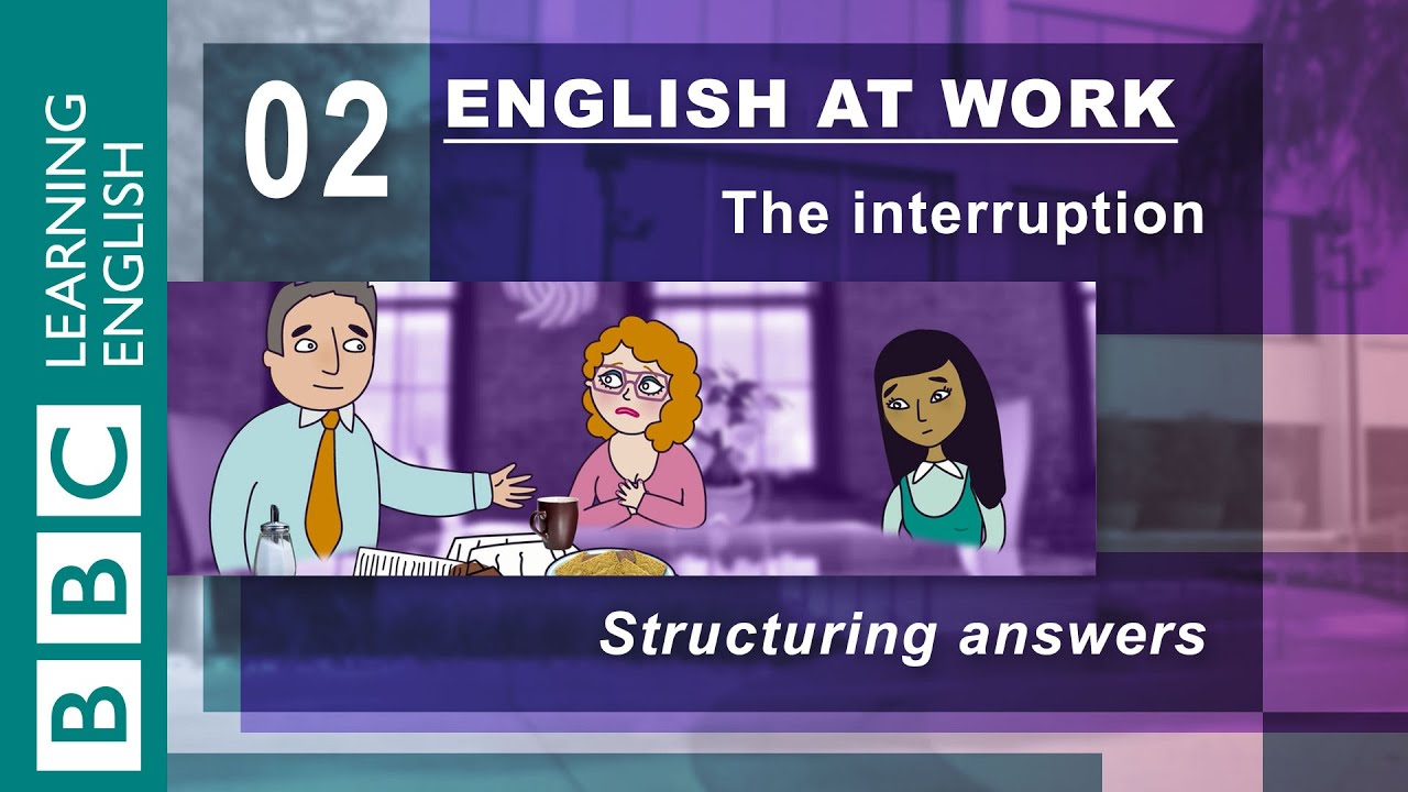 Answering interview questions - 02 - English at Work helps ...