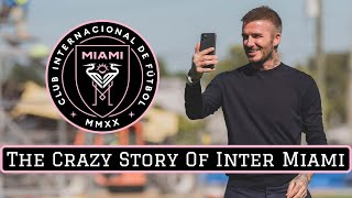 The Crazy Story of Inter Miami