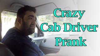 Crazy Cab Driver Prank (Gone Wrong) - STFU18 (Pranks In India)