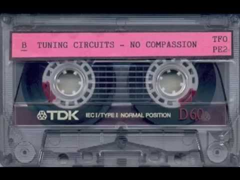 Tuning Circuits - No Compassion (Re-Mastered)