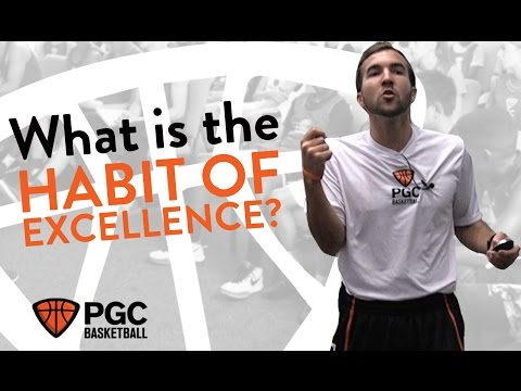 Habit of Excellence | PGC Basketball | Mental Toughness