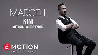 Marcell - Kini (Official Lyric Video)