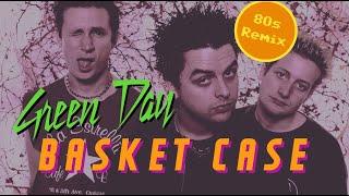 80s Remix: Green Day - Basket Case
