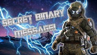 SECRET BINARY MESSAGE EXPLAINED! - Titanfall 2 End Cutscene