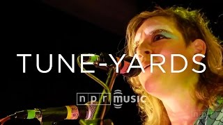 tUnE-yArDs | NPR MUSIC LIVE