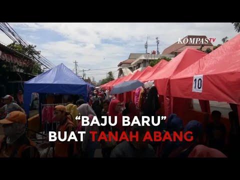 """""""Baju Baru"""" Tanah Abang, Tanggapan PKL, Pembeli, dan Sopir"""