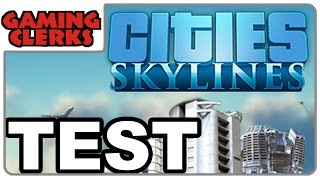 CITIES Skylines | Review // Test