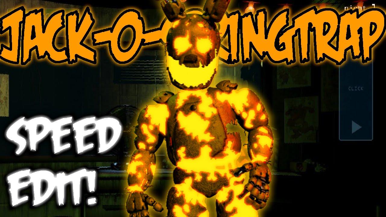 Halloween Jack O Springtrap Speed Edit Youtube