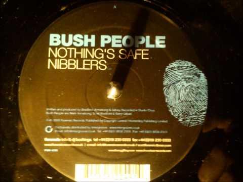 Bush People - Nothing's safe.wav