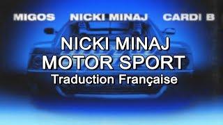 Nicki Minaj - Motor Sport [Traduction Française]