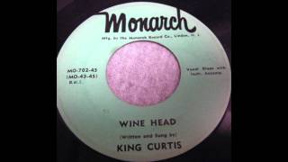 Wine Head - Melvin Daniels & King Curtis - Monarch