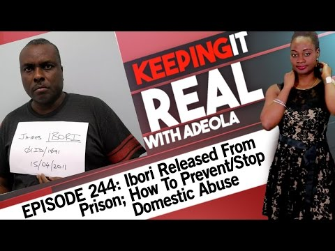 Keeping It Real With Adeola - 244 (Ibori Released From Prison; How To Prevent/Stop Domestic Abuse)