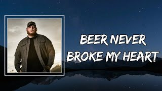 Luke Combs - Beer Never Broke My Heart (Lyrics)