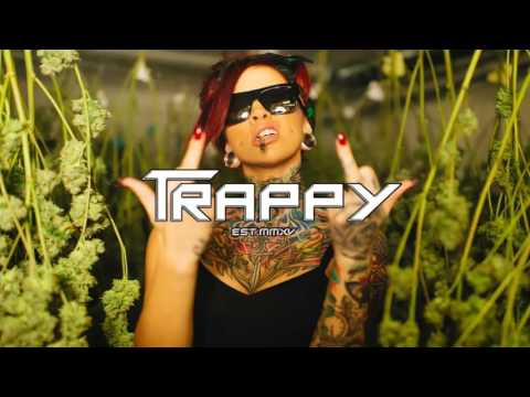 "Best Of TraPPy Music Mix - ""Turn The Fu*k Up!"""