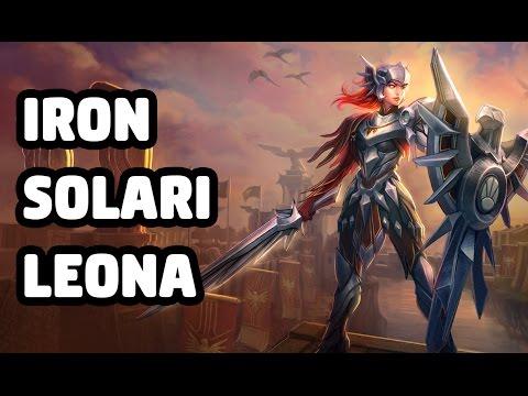IRON SOLARI LEONA SKIN SPOTLIGHT - LEAGUE OF LEGENDS