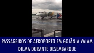 Passageiros de aeroporto em Goiânia vaiam Dilma durante desembarque, veja vídeo
