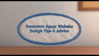 Insurance Agent Website Design Tips & Advice