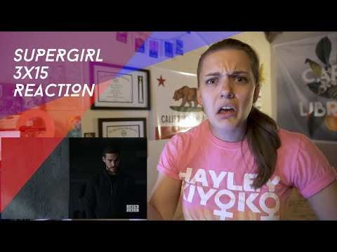 "Supergirl Season 3 Episode 15 ""In Search of Lost Time"" REACTION"
