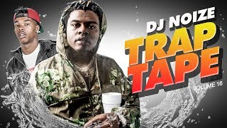 🌊 Trap Tape #16 |New Hip Hop Rap Songs March 2019 |Street Soundcloud Mumble Rap |DJ Noize Mix
