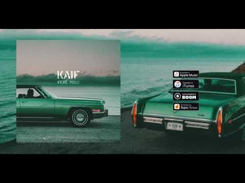 2. RaiM - KAIF ft. MIKO (АЛЬБОМ 4 DONGELEK)