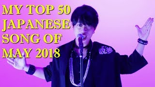 My Top 50 Japanese Songs of May 2018